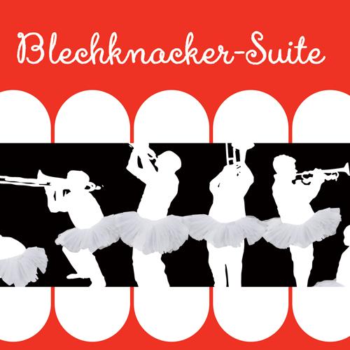 Blechknacker-Suite 2012