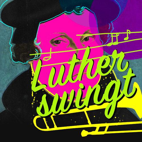 Konzerte zum Lutherjahr 2017